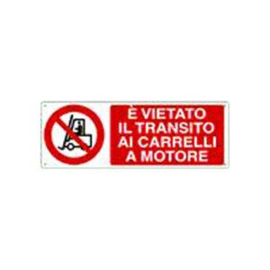 Cartello Vietato Il Transito Carr. A Motore 350×125