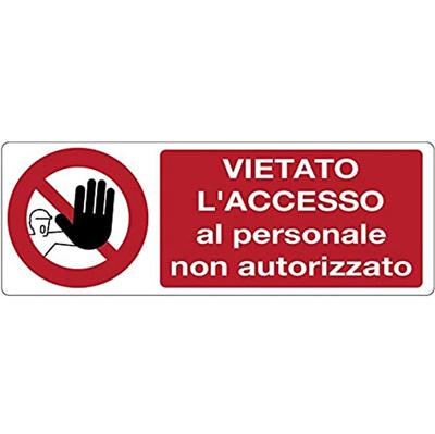Cartello Vietato Accesso Personale Non Autorizzato 350×125
