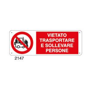 Cartello Vietato Trasportare E Sollevare Persone 350×125