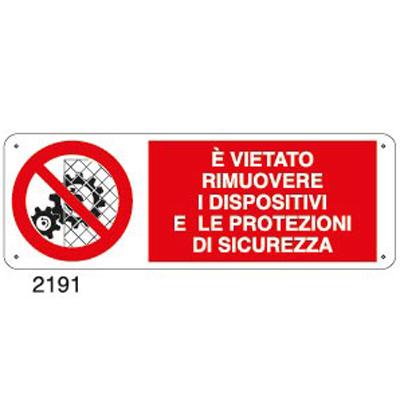 Cartello Divieto Rimuovere Dispositivi Di Sicurezza 350×125