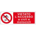 Cartello Vietato Cicli Motocicli 350×125