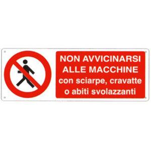 Cartello Divieto Non Avvicinarsi Macchine Con Sciarpe 350×125