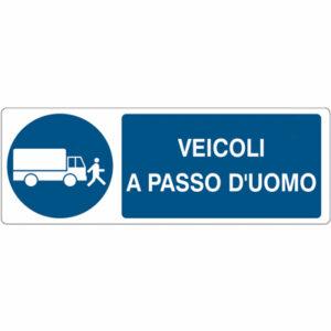 Cartello 350×125 Pericolo Veicoli A Passo D'uomo