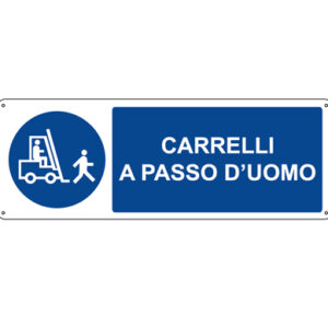 Cartello Obbligo Carrelli A Passo D'uomo 350×125