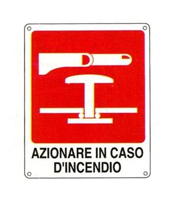Cartello Azionare In Caso Di Incendio 250×310