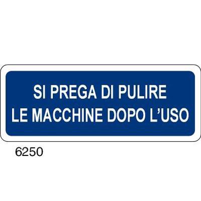 Cartello Si Prega Di Pulire Le Macchine Dopo L' Uso 350×125