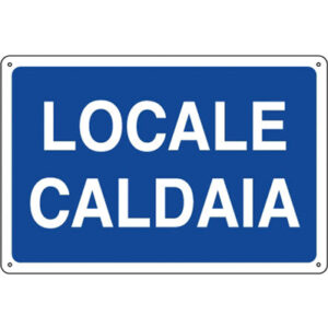 Cartello Locale Caldaia 350×125