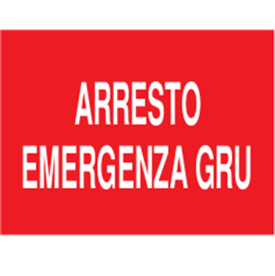 Cartello Arresto Emergenza Gru 200×150