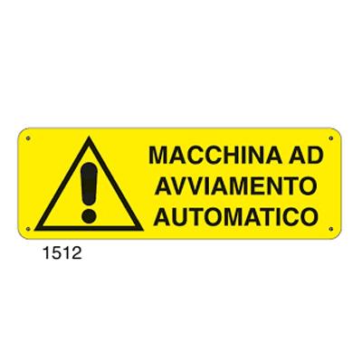 Cartello Pericolo Macchina Ad Avviamento Automatico 350×125