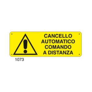 Cartello Pericolo Cancello Elettrico 350×125