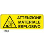 Cartello Pericolo Attenzione Materiale Esplosivo 350×125