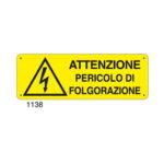 Cartello Pericolo Attenzione Pericolo Folgorazione 350×125