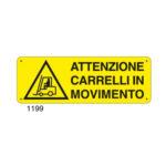 Cartello Pericolo Attenzione Carrelli In Movimento 350×125