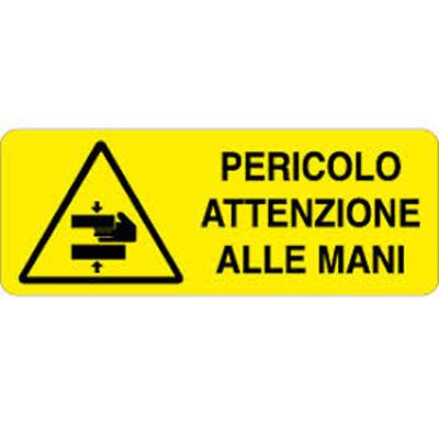 Cartello Pericolo Attenzione Alle Mani 350×125