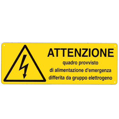 Cartello Pericolo Attenzione Quadro Provvisto Di Alimentazione Di Emergenza 350×125
