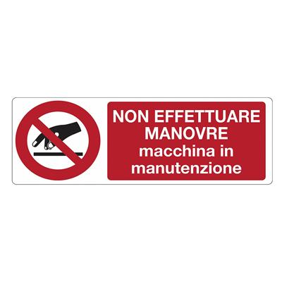 Cartello Allumino Divieto Effettuare Manovre 350×125