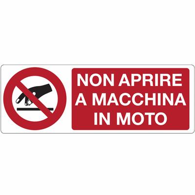 Cartello Non Aprire A Macchina In Moto 350×125