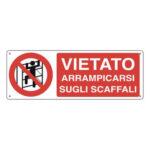 Cartello Divieto Arrampicarsi Sugli Scaffali 350×125